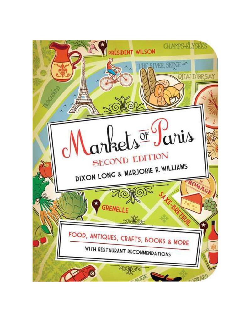 Markets of Paris by Dixon Long & Marjorie R. Williams