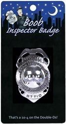 Boob Inspector Badge