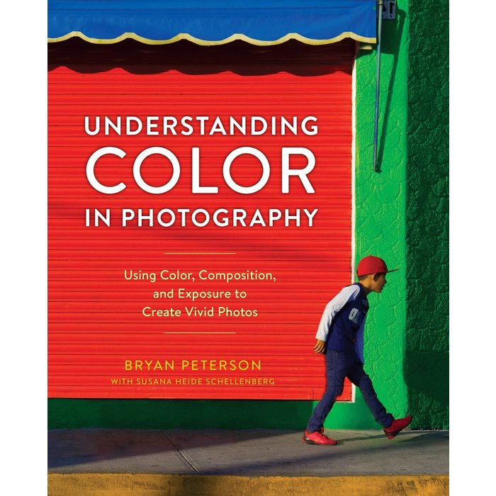 Understanding Color in Photography (Bryan Peterson)