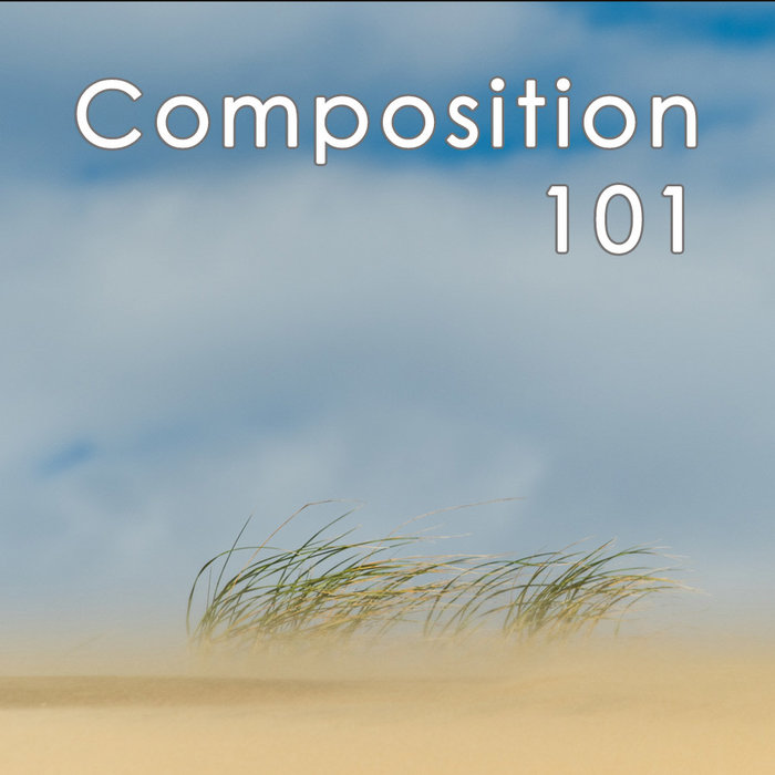 Composition 101 (Oct 2, 2019 | Wed)