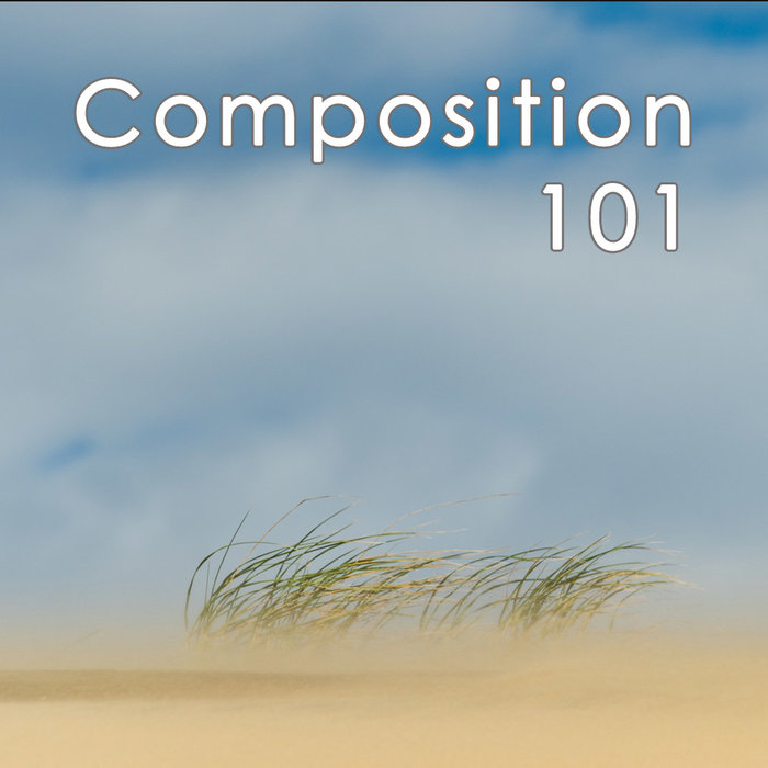 Composition 101 (February 4, 2020 | Tues)