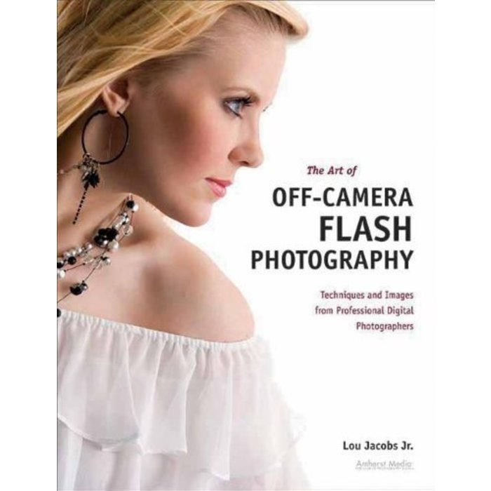Art of Off-Camera Flash Photography