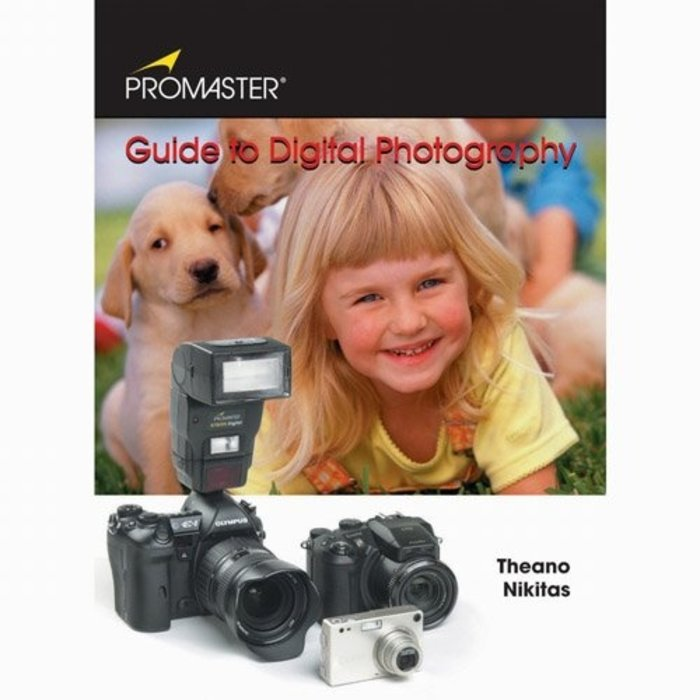 Guide to Digital Photography by Theano Nikitas