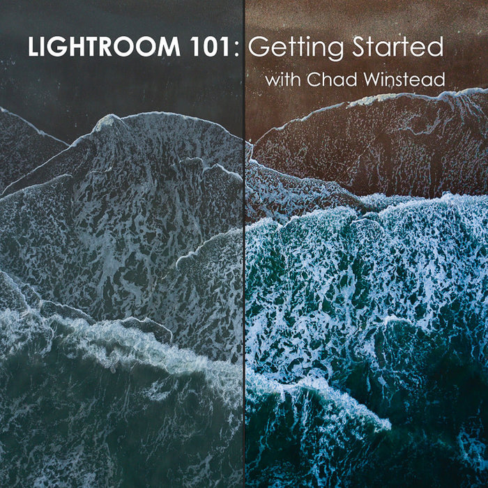 Lightroom 101: Getting Started *Online* (October 6th, 2020)