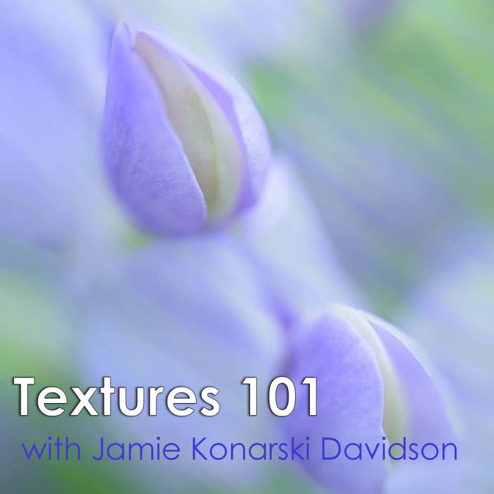 Textures 101 (October 29th, 2020)