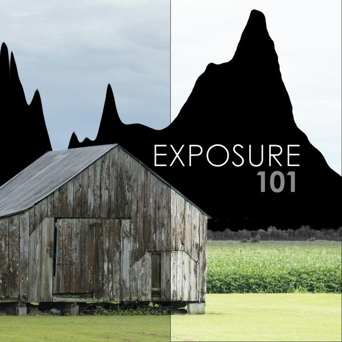 Exposure Basics 101 - February 11th, 2021
