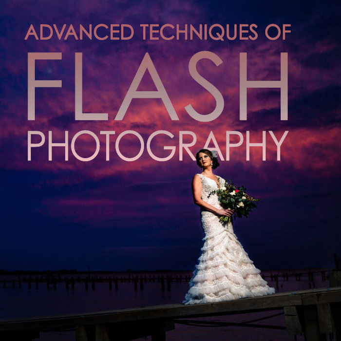Flash Photography: Advanced Techniques w/ Off-Camera Flash - *Virtual Class Coming Soon*