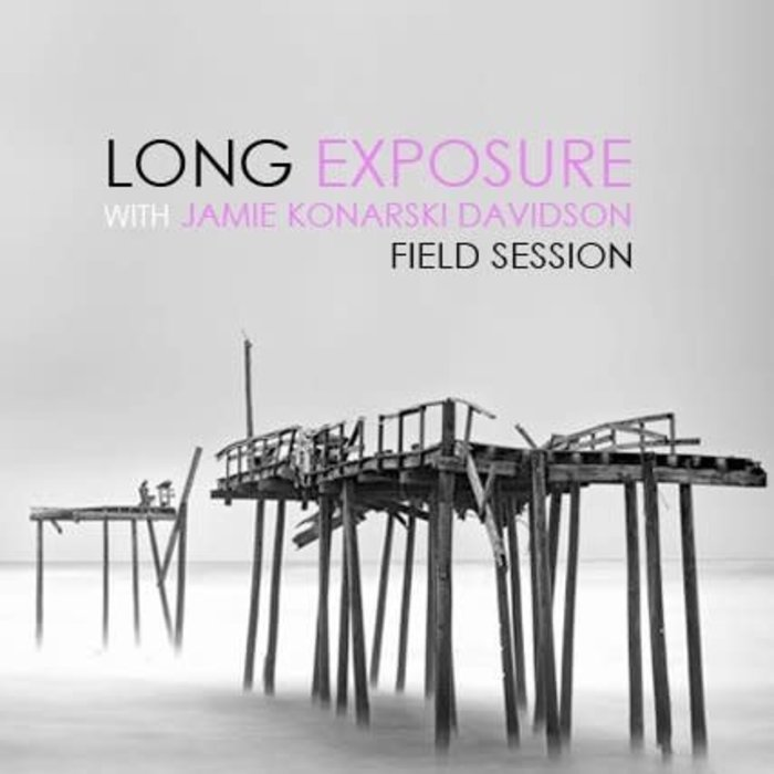 Long Exposure Photography Field Session - 2021 Dates Coming Soon