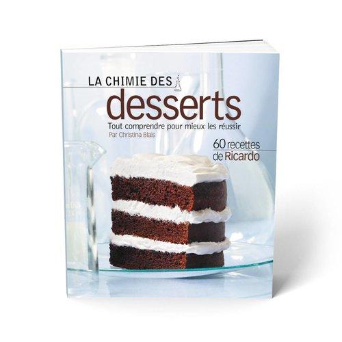 Livre <i>La chimie des desserts</i>