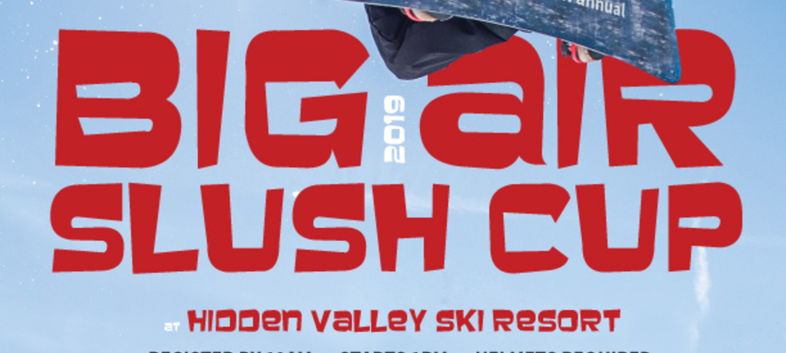 2019 Big Air Slush Cup