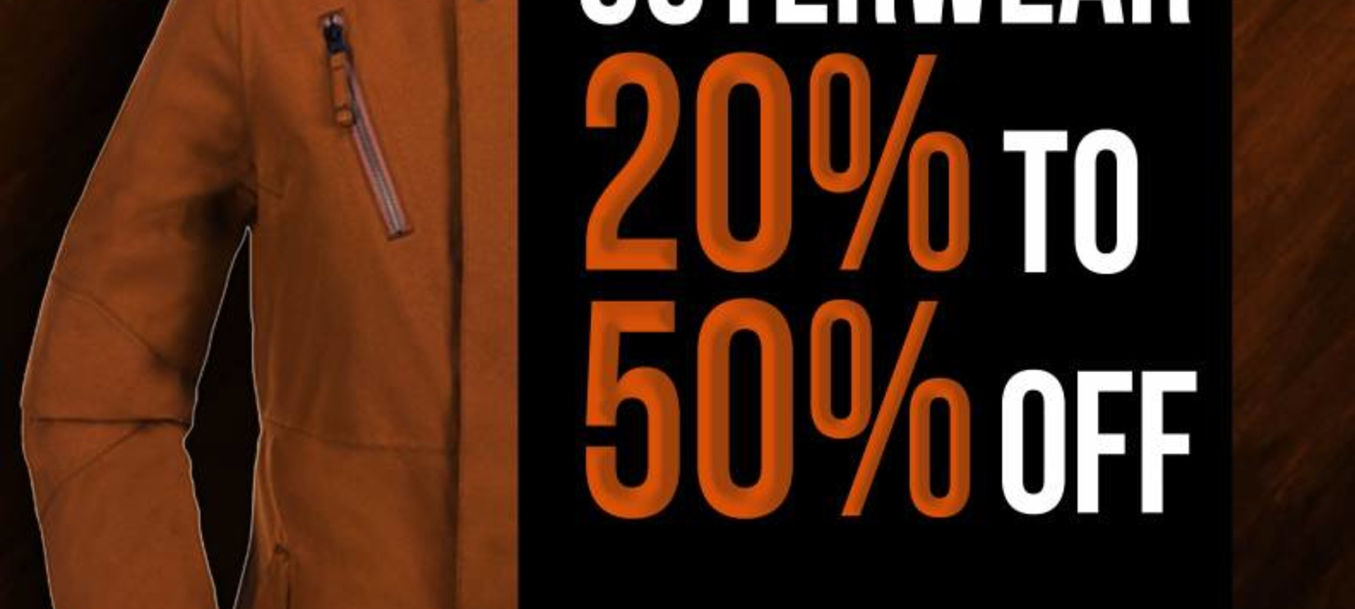 20-50% OFF OUTERWEAR
