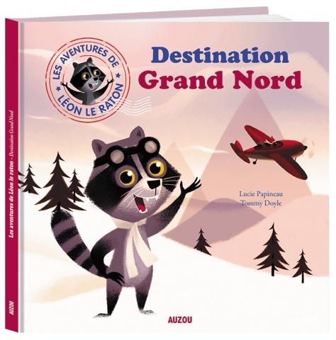 Livre Destination Grand Nord