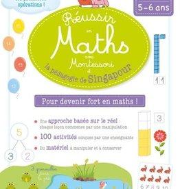 Livre Réussir en maths avec Montessori et la méthode singapour