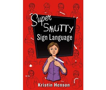 Super Smutty Sign Language
