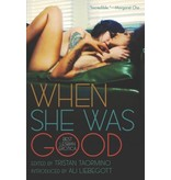 When She Was Good: Best Lesbian Erotica