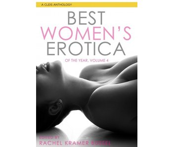 Best Women's Erotica of the Year, Volume 4