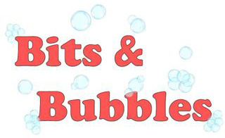 Bits & Bubbles