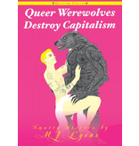 Queer Werewolves Destroy Capitalism: Smutty Stories