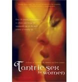 Tantric Sex for Women: A Guide for Lesbian, Bi, Hetero and Solo Lovers