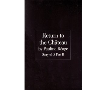 Return to the Chateau: Story of O Part 2