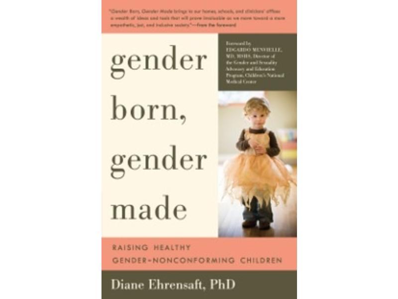 gender born gender made raising gender nonconforming