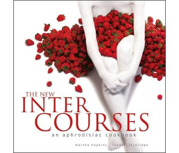 The New InterCourses: An Aphrodisiac Cookbook