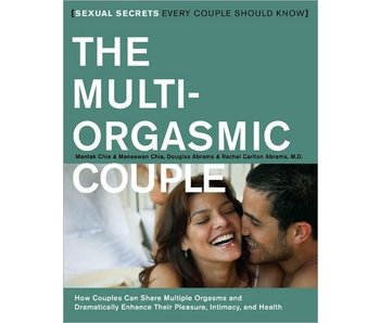 The Multi-Orgasmic Couple