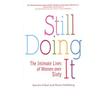 Still Doing It: The Intimate Lives of Women Over 60