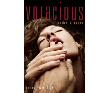 Voracious: Erotica for Women