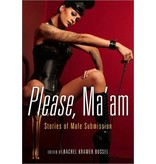 Please, Ma'am: Erotic Stories of Male Submission