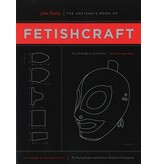 The Artisan's Book of Fetishcraft: Patterns and Instructions for Creating Professional Fetishwear, Restraints and Equipment