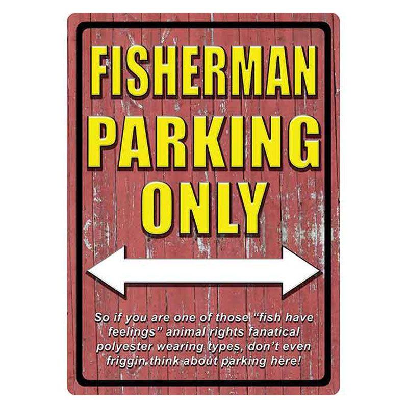 Rivers Edge Rivers Edge Tin Sign - Fisherman Parking