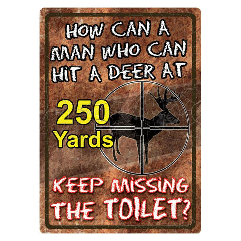 Rivers Edge Rivers Edge Tin Sign - How Can A Man