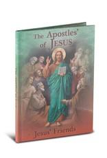 WJ Hirten The Apostles of Jesus: Jesus' Friends