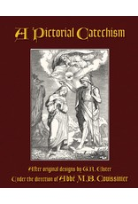 St. Augustine Academy Press A Pictorial Catechism by M.B. Coussinier