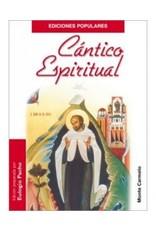 Monte Carmelo Cantico Espiritual, San Juan de la Cruz