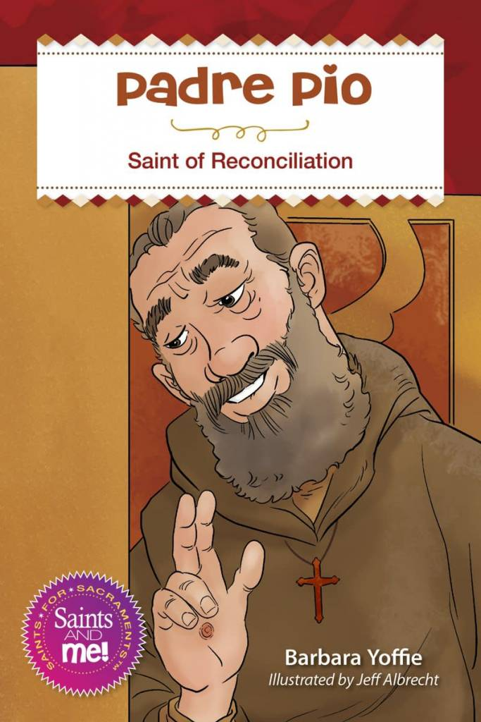 Liguori Publications Padre Pio: Saint for Reconciliation