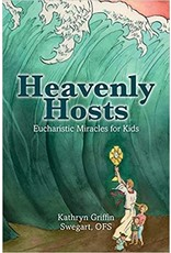 Createspace Independent Publishing Platform Heavenly Hosts: Eucharistic Miracles for Kids