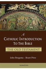 Ignatius Press A Catholic Introduction to the Bible: The Old Testament