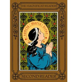 St. Augustine Academy Press The Magnificat Readers: Second Reader Highway to Heaven Series