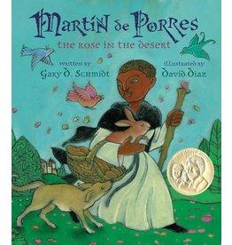 Clarion Books Martin De Porres: The Rose in the Desert (Hardcover)