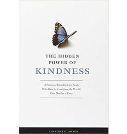 Sophia Institute Press The Hidden Power of Kindness