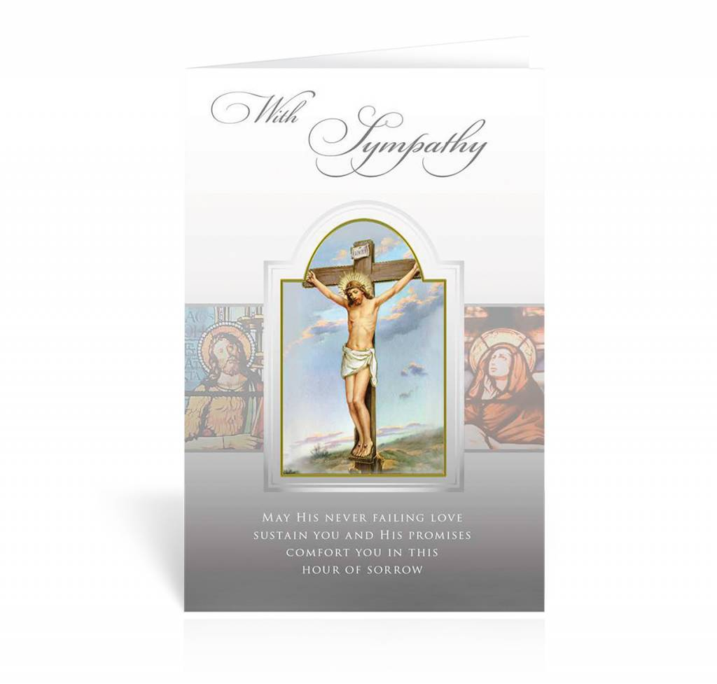 "WJ Hirten ""With Sympathy, May His Never Failing Love Sustain You And His Promises Comfort You In This Hour Of Sorrow"" Crucifixion Sympathy Card"