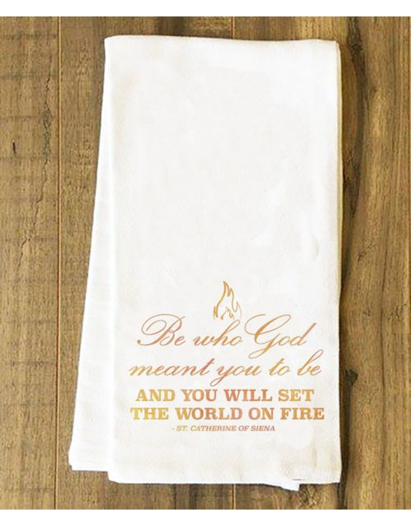 Nelson Fine Art Be Who God Meant You to Be Tea Towel