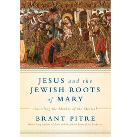 Image Books Jesus and the Jewish Roots of Mary: Unveiling the Mother of the Messiah