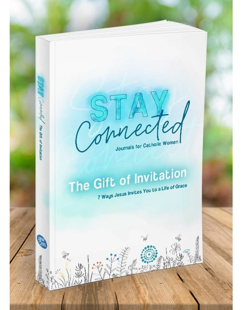 Gracewatch Media Stay Connected: The Gift of Invitation