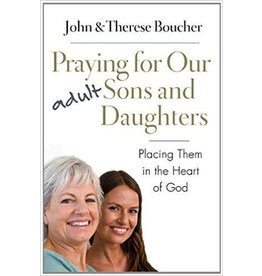 The Word Among Us Press Praying For Our Adult Sons and Daughters Placing Them in the Heart of God