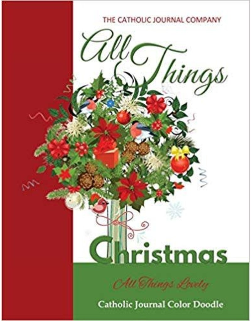 The Catholic Journal Company All Things Christmas Catholic Coloring Journal