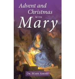 Our Sunday Visitor Advent and Christmas with Mary