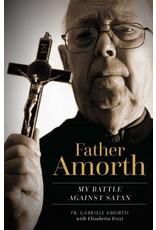 Sophia Institute Press Father Amorth: My Battle Against Satan